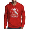 If History Repeats I'm Getting A Dinosaur Mens Hoodie