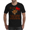 IF I ACT CRAZY, MAYBE THE CHICKEN WILL GET IT INSTEAD OF ME Mens T-Shirt