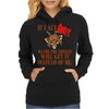 IF I ACT CRAZY, MAYBE THE CHICKEN WILL GET IT INSTEAD OF ME Womens Hoodie