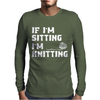If I'm Sitting I'm Knitting Mens Long Sleeve T-Shirt