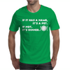 If It Has A Name It's A Pet If Not It's Dinner Mens T-Shirt