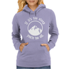 If It's Too Steep You're Too Old Womens Hoodie