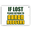 IF LOST PLEASE RETURN TO AARON RODGERS Tablet