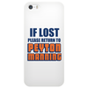 IF LOST PLEASE RETURN TO PEYTON MANNING Phone Case