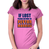 IF LOST PLEASE RETURN TO PEYTON MANNING Womens Fitted T-Shirt