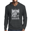 If Mum Can't Fix It Mens Hoodie