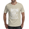 If Mum Can't Fix It Mens T-Shirt