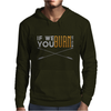 If We Burn... Mens Hoodie