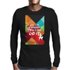 If you can dream it you can do it, animal version Mens Long Sleeve T-Shirt