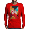 If you can dream it you can do it Mens Long Sleeve T-Shirt