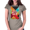 If you can dream it you can do it Womens Fitted T-Shirt