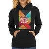 If you can dream it you can do it Womens Hoodie
