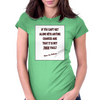 If You Can't Get Along WIth Anyone Womens Fitted T-Shirt