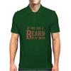 If you see a Beard, play Dead Mens Polo