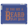 If you see a Beard, play Dead Tablet (horizontal)