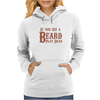 If you see a Beard, play Dead Womens Hoodie