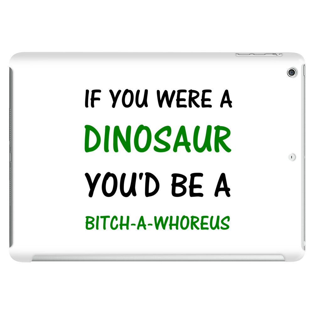 IF YOU WERE A DINOSAUR Tablet (horizontal)