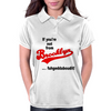 If You're Not from Brooklyn...fuhgeddaboudit! Womens Polo