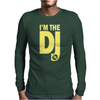 Im A Dj Graphic Tee Mens Mens Long Sleeve T-Shirt