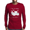 I'm a Drummer Please Shout Mens Long Sleeve T-Shirt