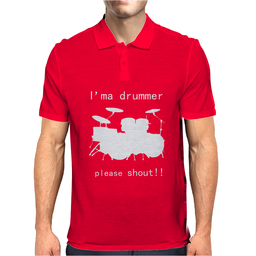 I'm a Drummer Please Shout Mens Polo