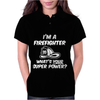 I'm a Firefighter Whats Your Super Power Funny Womens Polo
