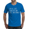 I'M A LOT COOLER ON THE INTERNET Mens T-Shirt