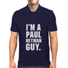 I'm A Paul Heyman Guy Mens Polo