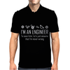 I'm An Engineer To Save Time Never Wrong Mens Polo