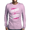 I'M BIG IN Mens Long Sleeve T-Shirt