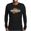 I'M CONFUSED Mens Long Sleeve T-Shirt