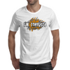 I'M CONFUSED Mens T-Shirt