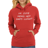 Im Cute, Moms Hot, Dads Lucky Womens Hoodie