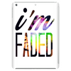Im Faded Tablet