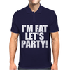 I'm Fat Lets Party Funny Slogan Mens Polo