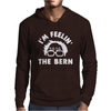 I'm Feeling The Bern Mens Hoodie