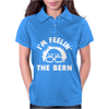 I'm Feeling The Bern Womens Polo