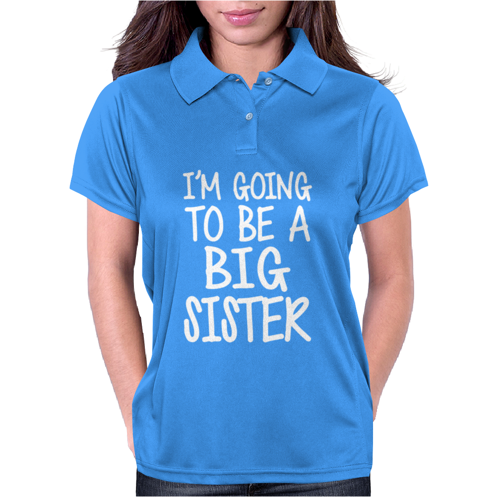 I'm Going To Be A Big Sister Womens Polo