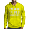 I'm good in bed. I can sleep for days Mens Hoodie