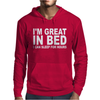 I'm Great In Bed I Can Sleep For Hours Mens Hoodie