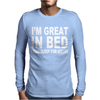 I'M GREAT IN BED Mens Long Sleeve T-Shirt