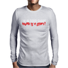 I'm In Good Shape Round Is A Shape! Funny Mens Long Sleeve T-Shirt