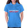 I'm In Good Shape Round Is A Shape! Funny Womens Polo