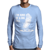 I'm Kind Of A Big Deal Mens Long Sleeve T-Shirt