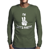 I'm Lets Party Mens Long Sleeve T-Shirt