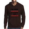 I'm Looking For Pokemon Mens Hoodie