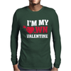 I'm my own valentine Mens Long Sleeve T-Shirt