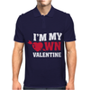 I'm my own valentine Mens Polo