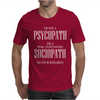I'm Not A Psychopath Mens T-Shirt