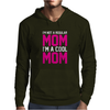 I'm Not A Regular Mom Cool Mens Hoodie